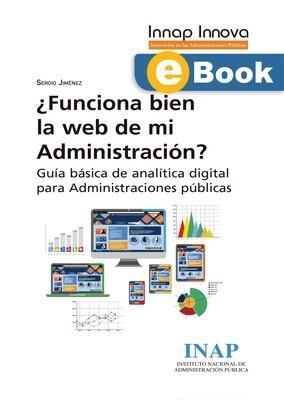 ¿Funciona bien la web de mi Administración? -EBOOK
