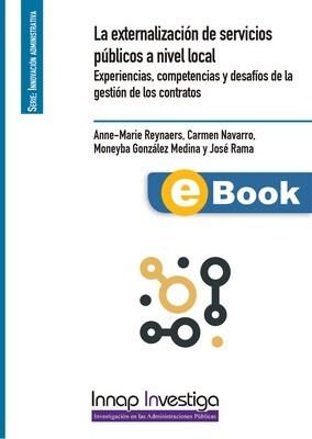 La externalización de servicios públicos a nivel local Ebook
