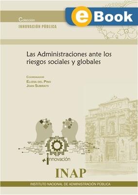 Las Administraciones ante los riesgos sociales y globales -EBOOK