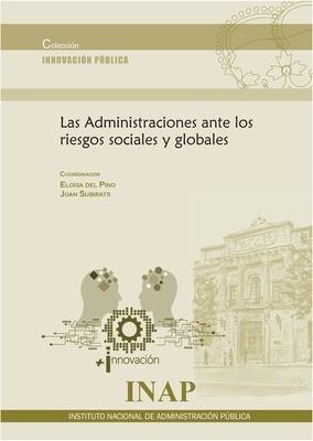 Las Administraciones ante los riesgos sociales y globales