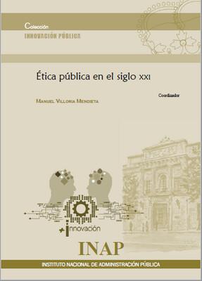 Ética pública en el siglo XXI - EBOOK