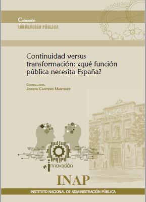 Continuidad versus transformación: ¿qué función pública necesita España? EBOOK