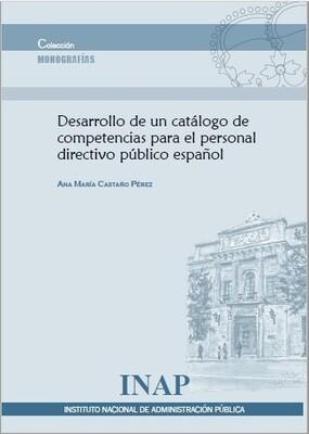 Desarrollo de un catálogo de competencias para el personal directivo público español - EBOOK