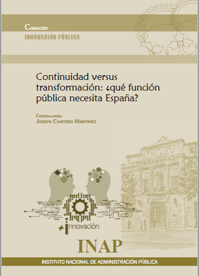 Continuidad versus transformación: ¿qué función pública necesita España?