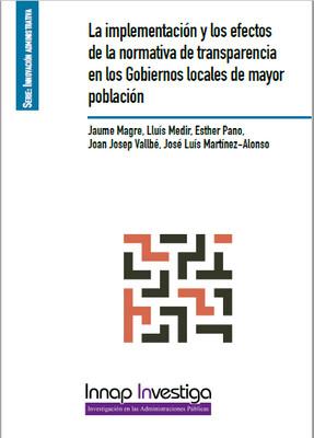 La implementación y los efectos de la normativa de transparencia en los Gobiernos locales de mayor población- EBOOK
