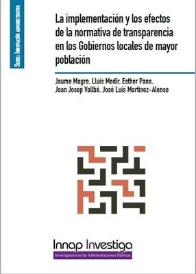 La implementación y los efectos de la normativa de transparencia en los Gobiernos locales de mayor población