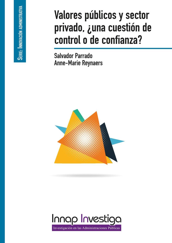 Valores públicos y sector privado, ¿una cuestión de control o de confianza?