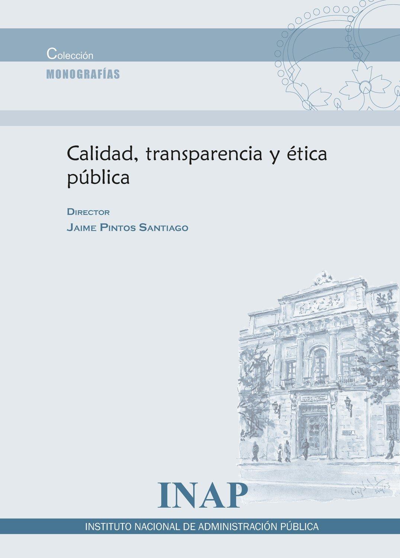 Calidad, transparencia y ética pública