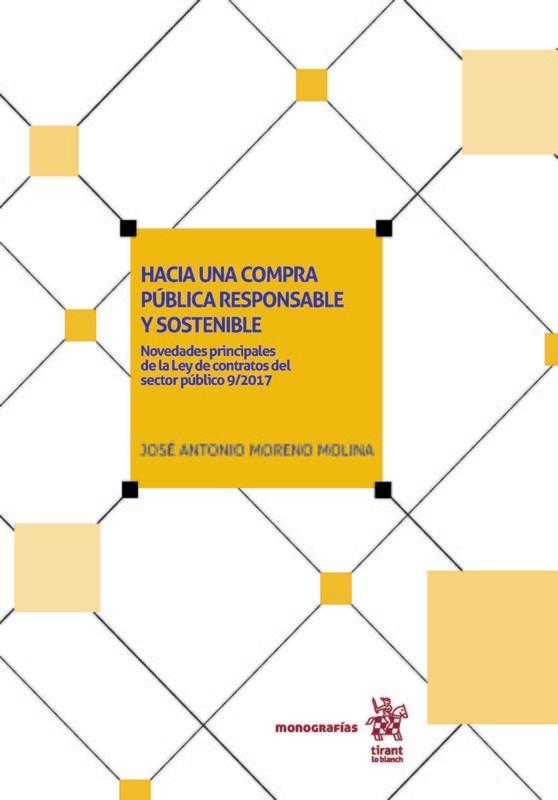 Hacia una compra pública responsable y sostenible: Novedades principales de la Ley de Contratos del Sector Público 9/2017