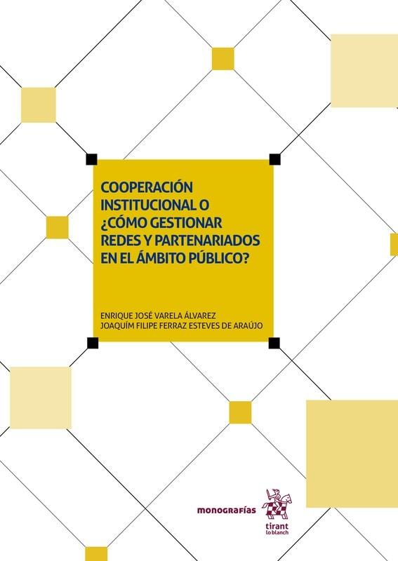 Cooperación institucional o ¿cómo gestionar redes y partenariados en el ámbito público?