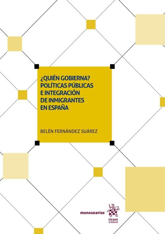 ¿Quién gobierna? Políticas públicas e integración de inmigrantes en España