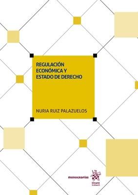 Regulación económica y Estado de Derecho