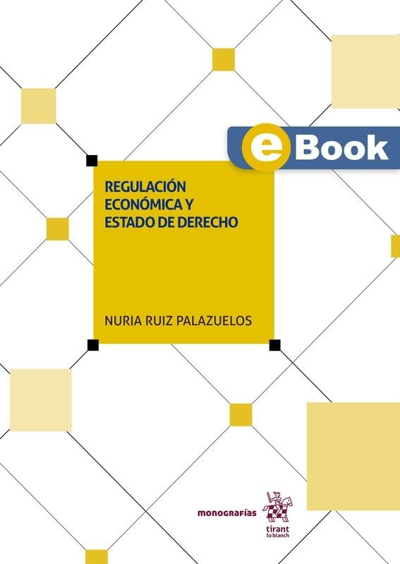 Regulación económica y Estado de Derecho - EBOOK