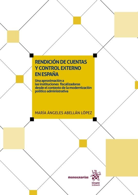 Rendición de cuentas y control externo en España: Una aproximación a las instituciones fiscalizadoras desde el contexto de la modernización político administrativa