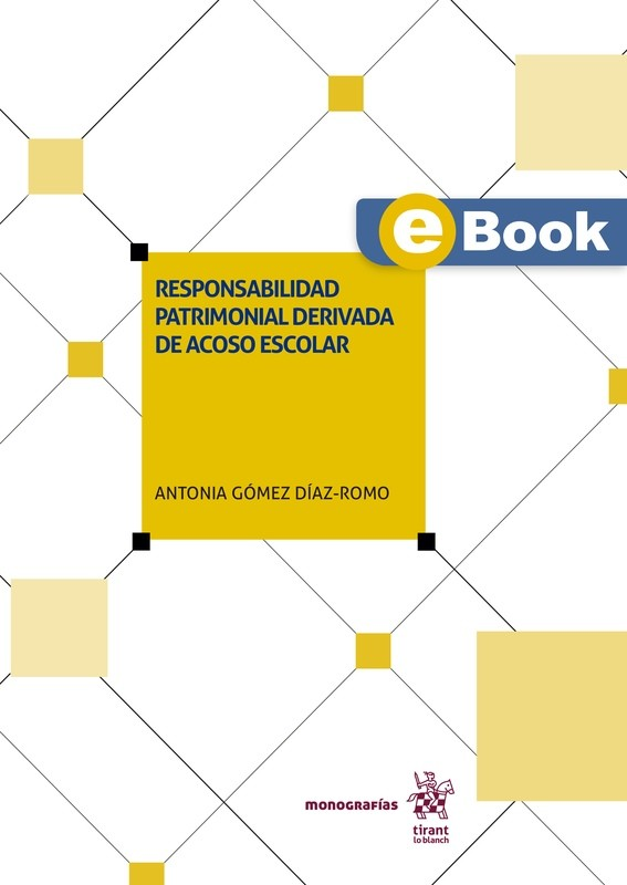 Responsabilidad patrimonial derivada de acoso escolar - EBOOK