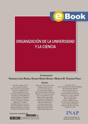 Organización de la Universidad y la Ciencia: Actas XIII Congreso AEPDA - EBOOK