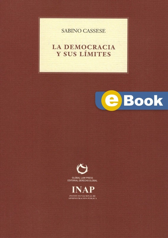 La democracia y sus límites  - EBOOK