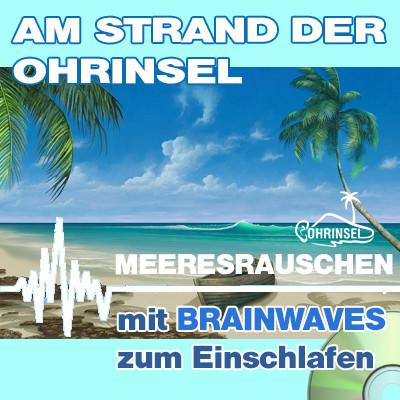 CD BRAINWAVES: Meeresrauschen [Zum Einschlafen]