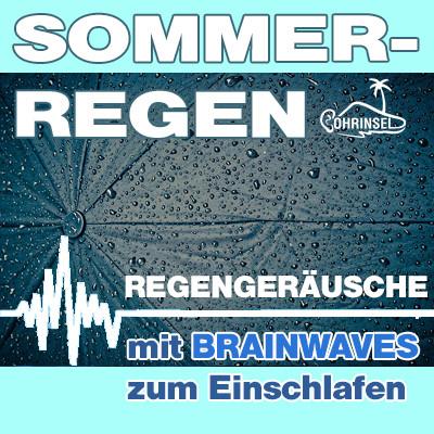 MP3 BRAINWAVES: Sommerregen [Zum Einschlafen]