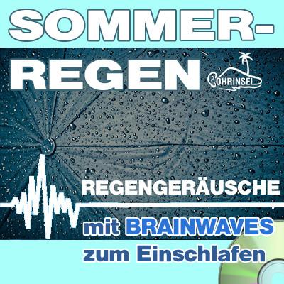 CD BRAINWAVES: Sommerregen [Zum Einschlafen]