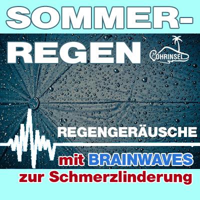 MP3 BRAINWAVES: Sommerregen [zur Schmerzlinderung]