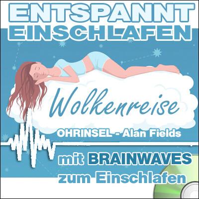 CD BRAINWAVES: Wolkenreise - Entspannt einschlafen - Geführte Einschlafhilfe [Zum Einschlafen]