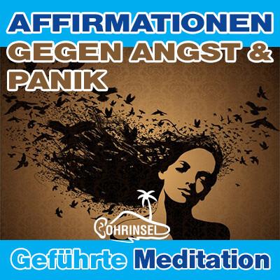 MP3 Affirmationen gegen Angst - Geführte Meditation