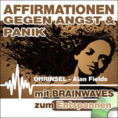CD BRAINWAVES: Affirmationen gegen Angst  [Zum Entspannen]