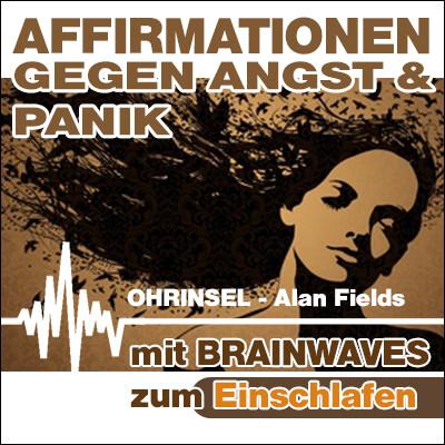 MP3 BRAINWAVES: Affirmationen gegen Angst [zum Einschlafen]