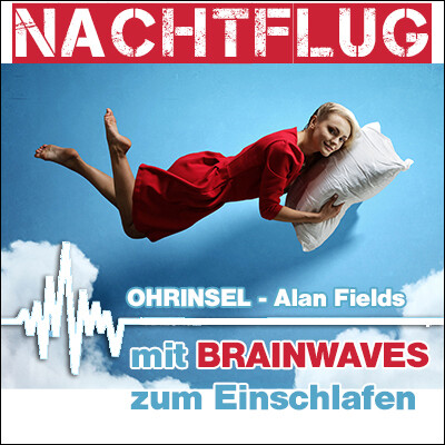 MP3 BRAINWAVES: Nachtflug [zum Einschlafen]