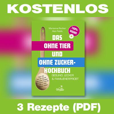 PDF 3 Rezepte aus dem Ohrinsel-Kochbuch (Vegan und Zuckerfrei)