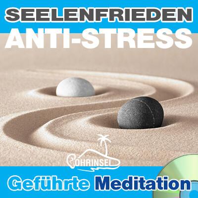 CD Seelenfrieden - ANTI-STRESS-Meditation