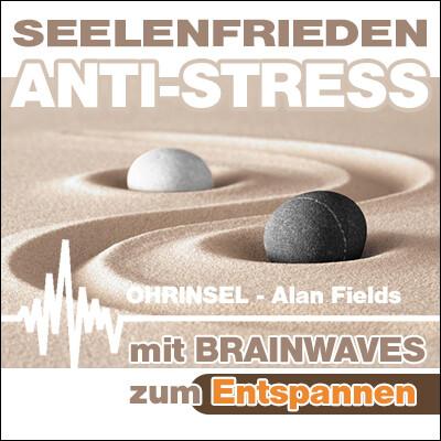 MP3 BRAINWAVES: Seelenfrieden ANTI-STRESS  [Zum Entspannen]