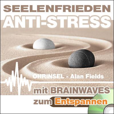 CD BRAINWAVES: Seelenfrieden ANTI-STRESS  [Zum Entspannen]