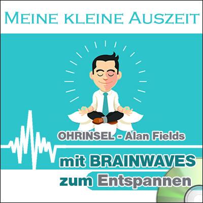 CD BRAINWAVES Meine kleine Auszeit  [Zum Entspannen]