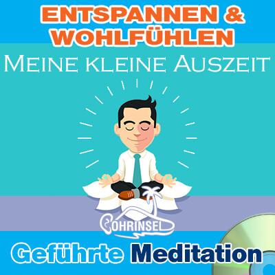 CD Meine kleine Auszeit - Entspannen und wohlfühlen - Meditation
