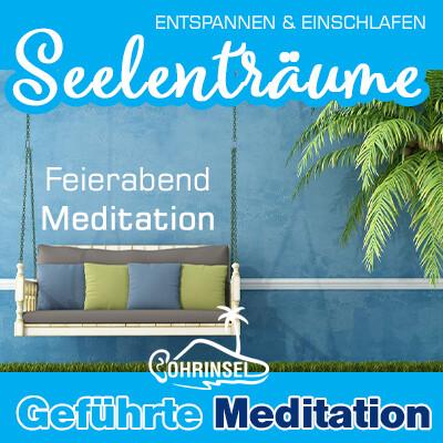 MP3 Seelenträume - Meditation zum Feierabend