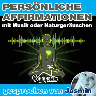 MP3 Persönliche Affirmationen (10 - 50 Sätze) - mit Musik