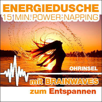 MP3 BRAINWAVES: Energiedusche  [Zum Entspannen]