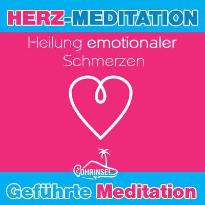MP3 Geführte HERZ-Meditation zur Heilung emotionaler Schmerzen