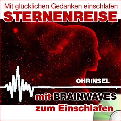 CD BRAINWAVES: Sternenreise [zum Einschlafen]