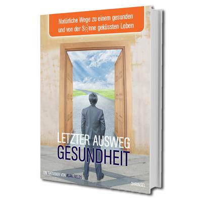 Buch - Letzter Ausweg Gesundheit