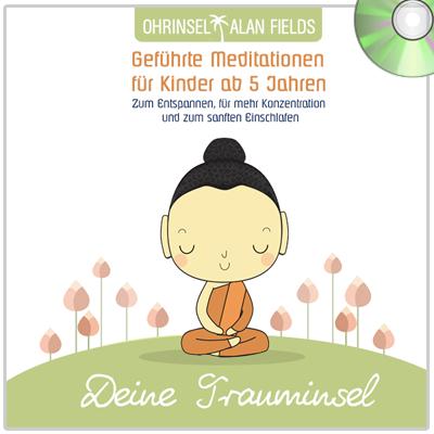 """CD """"Deine Trauminsel"""" - Geführte Meditationen für Kinder ab 5 Jahren"""