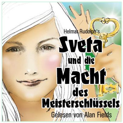 MP3 Hörbuch - Sveta und die Macht des Meisterschlüssels