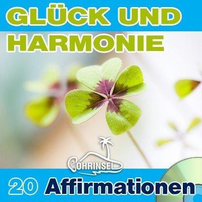 CD Affirmationen für Glück und Harmonie