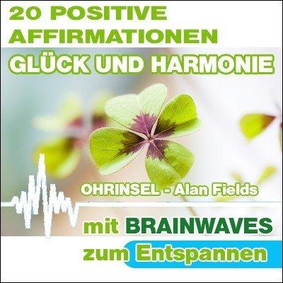 CD BRAINWAVES: Affirmationen für Glück und Harmonie [zum Entspannen]