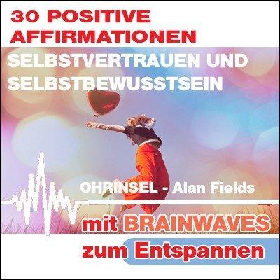 CD BRAINWAVES:  Affirmationen für Selbstvertrauen [Zum Entspannen]