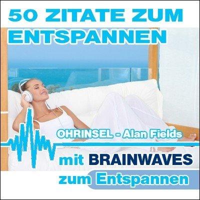 CD BRAINWAVES:  Entspannen mit 50 Zitaten
