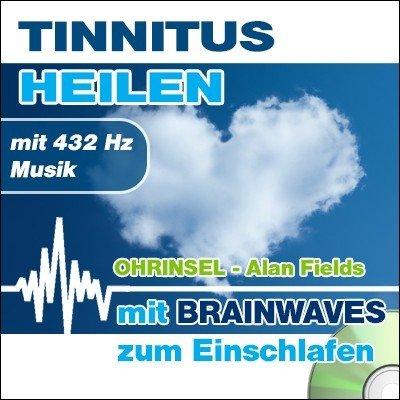 CD BRAINWAVES Meditation Tinnitus heilen - mit 432 Hz Musik [Zum Einschlafen]