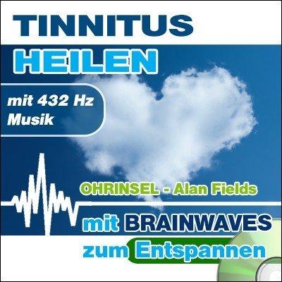 CD BRAINWAVES Meditation Tinnitus heilen - mit 432 Hz Musik [Zum Entspannen]